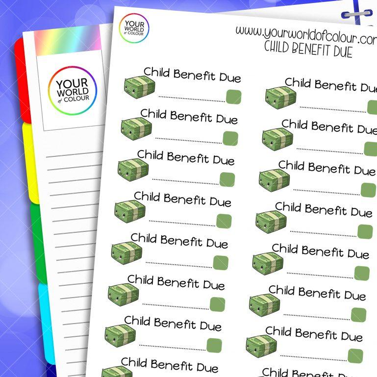 Child Benefit Due Planner Stickers