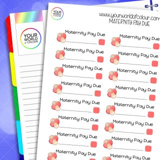 Maternity Pay Due Planner Stickers