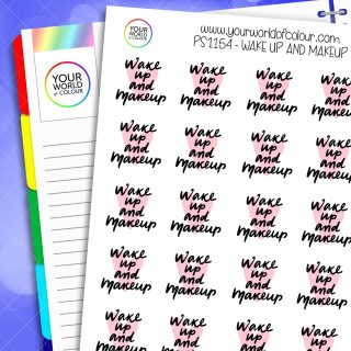Wake Up and Make Up Planner Stickers