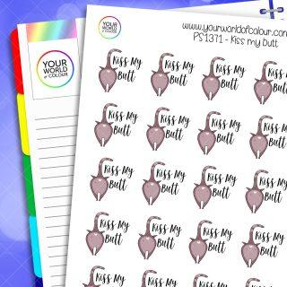 Kiss My Butt Planner Stickers