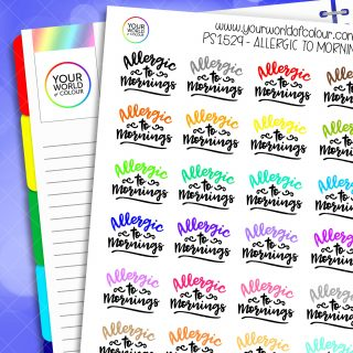 Allergic To Mornings Planner Stickers
